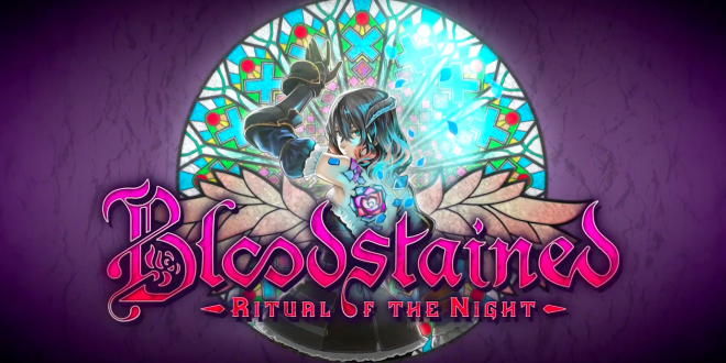Bloodstained: Ritual of the Night gets new trailer
