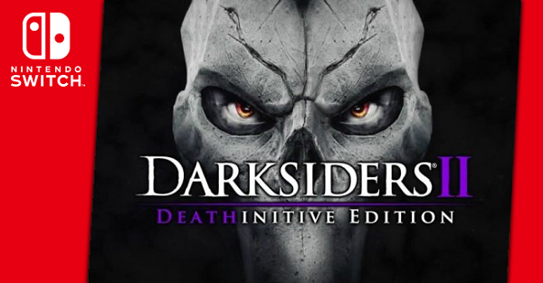 Darksiders-II-the-Deathinitive-Edition-Switch.png
