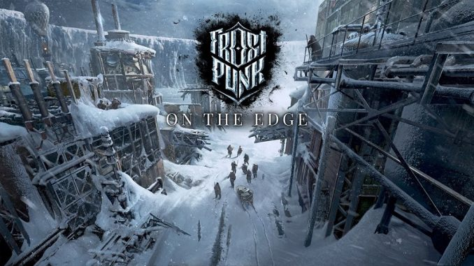 Frostpunk: On The Edge announced as the final expansion