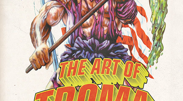 The-Art-of-Troma-2-600×330.jpg
