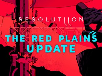 Resolutiion free content update the Red Plains coming this month