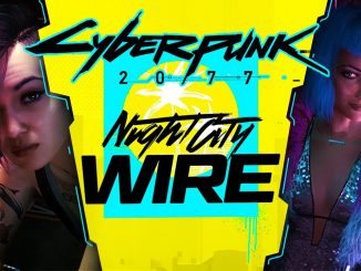 Cyberpunk 2077 is getting another Night City Wire showcase next week