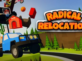 Radical Relocation is packed and ready to roll with Steam launch