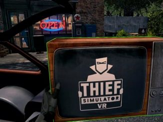 Thief Simulator VR launches next month following year of Early Access