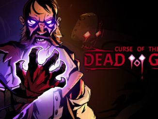 Trailer: Curse of the Dead Gods arriving this month