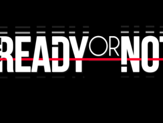 Trailer: Ready or Not goes tactical to take down the bad guys