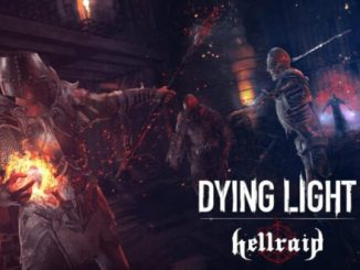New Hellraid DLC for Dying Light adds some magical firepower